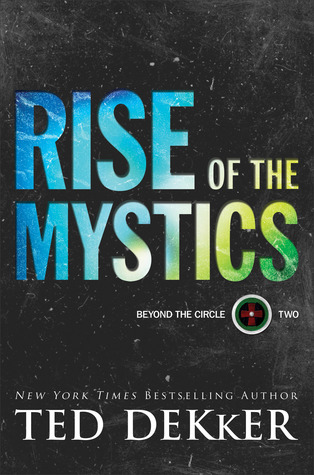 Rise of the Mystics (Beyond the Circle #2)