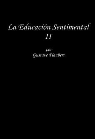 La Educacion Sentimental II