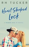 Heart Shaped Lock (Rumor Has It, #3)