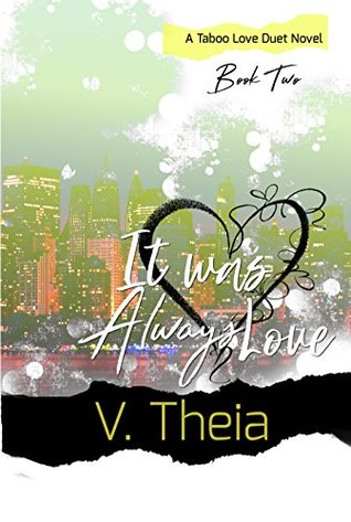 It Was Always Love (Taboo Love #2)