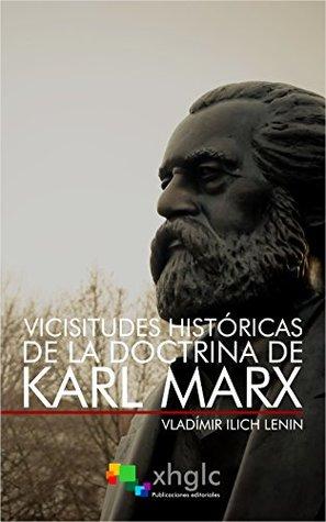 Vicisitudes históricas de la doctrina de Karl Marx