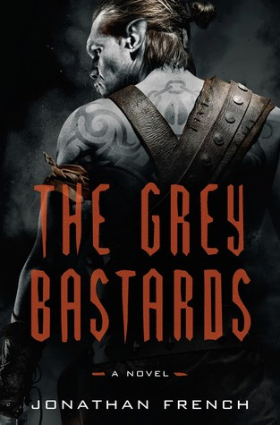 https://www.goodreads.com/book/show/36607728-the-grey-bastards