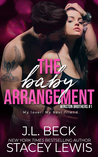 The Baby Arrangement (Winston Brothers, #1)