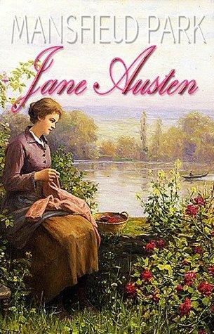 MANSFIELD PARK : With Austen for Beginners A Memoir of Jane Austen