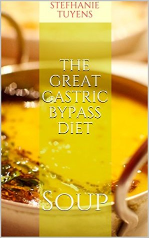 The Great Gastric Bypass Diet soup