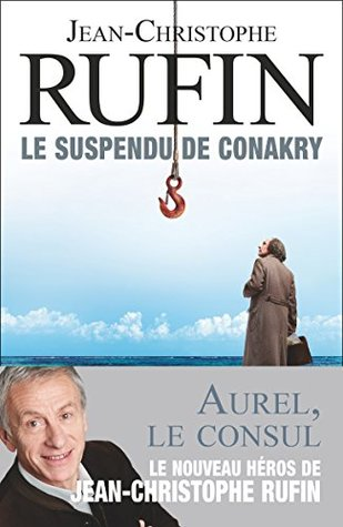 Le suspendu de Conakry (FICTION FRANCAI)