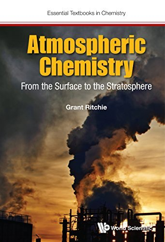 Atmospheric Chemistry:From the Surface to the Stratosphere (Essential Textbooks in Chemistry)