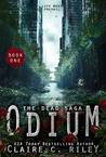Odium (The Dead Saga, #1)