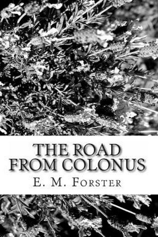 The Road from Colonus