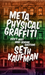 Metaphysical Graffiti by Seth Kaufman