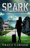 Spark: Careen's Prequel to the Resistance Series