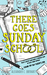 There Goes Sunday School by Alexander C. Eberhart