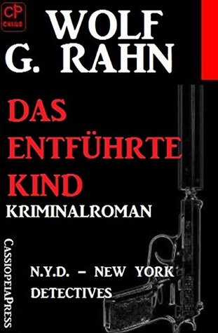 Das entführte Kind: N.Y.D. - New York Detectives