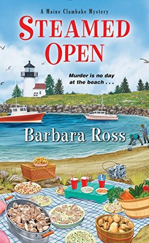 Steamed Open (A Maine Clambake Mystery #7)