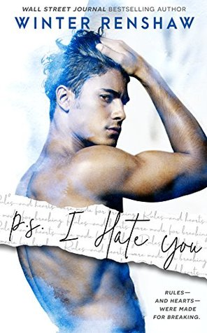 P.S. I Hate You by Winter Renshaw