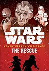 Adventures in Wild Space: The Rescue: Book 6