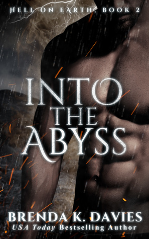 Into The Abyss Hell On Earth Book 2 By Brenda K Davies