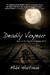 Deadly Voyeur by Mike Hartman