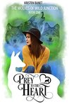 Prey to the Heart (The Wolves of Wild Junction, #1)