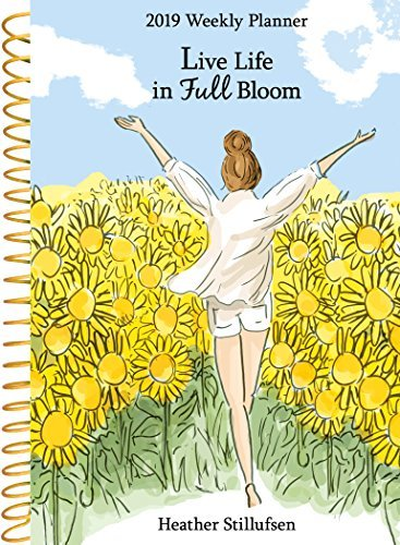 Live Life in Full Bloom 2019 Weekly Planner