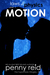 Motion (Laws of Physics, #1; Hypothesis, #2.1)
