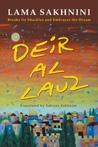 Deir Al Lauz: Breaks Its Shackles and Embraces the Dream