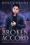 Broken Accord by Holly Evans