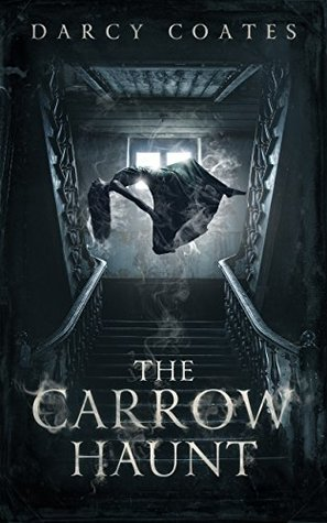 The carrow haunt by darcy coates the carrow haunt fandeluxe Image collections