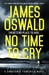 No Time to Cry by James  Oswald