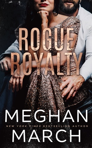 Rogue Royalty (Meghan March)