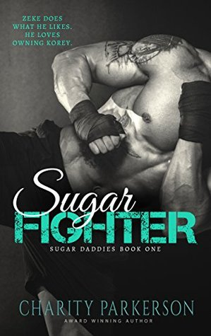 Sugar Fighter                  (Sugar Daddies #1)
