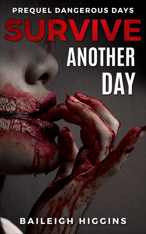 Survive Another Day (Dangerous Days #1.5)