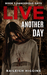 Live Another Day by Baileigh Higgins