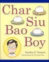 Char Siu Bao Boy by Sandra S. Yamate