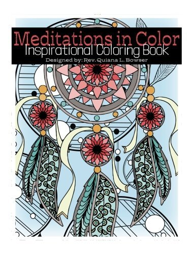Meditations in Color: Inspirational Coloring Book