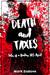 Death and Taxes by Mark David Zaslove