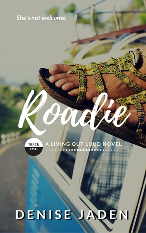 Roadie (Living Out Loud #2)