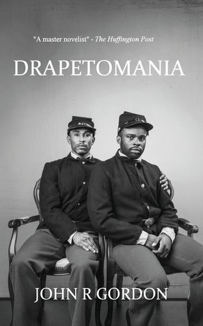 Drapetomania By: John R  Gordon | Book Review w/ Author Q&A