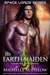 His Earth Maiden (Space Lords, #4)