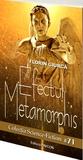 Efectul Metamorphis (Colecția Science-Fiction Pavcon #71)