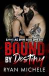 Bound by Destiny