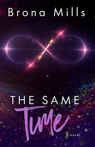 The Same Time by Brona Mills