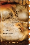 Whiskey Tales by Jean Ray
