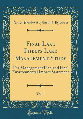 Final Lake Phelps Lake Management Study, Vol. 1: The Management Plan and Final Environmental Impact Statement
