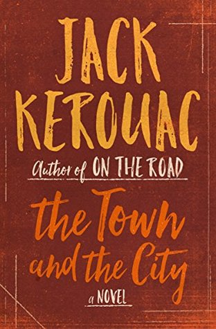 The Town and the City: A Novel