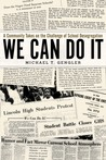 We Can Do It: A Community Takes on the Challenge of School Desegregation