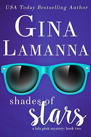 Shades of Stars (Lola Pink Mysteries #2)