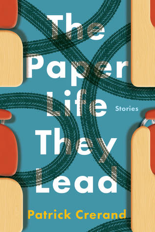 The Paper Life They Lead by Patrick Crerand