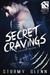 Secret Cravings (Pantarius Brothers, #1)