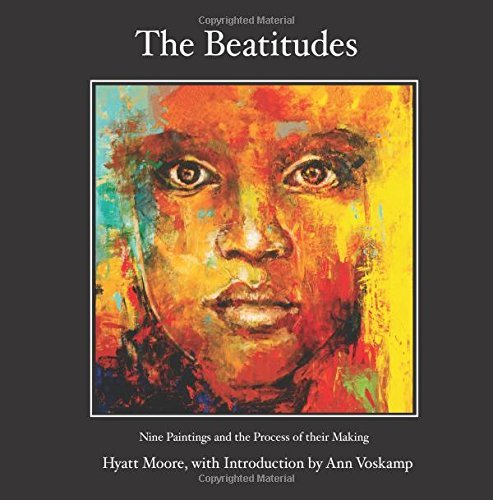 The Beatitudes: Nine Paintings and the Process of their Making